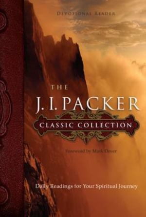 J. I. Packer Classic Collection, The