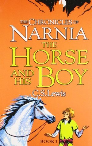 Horse and His Boy (The Chronicles of Narnia), The