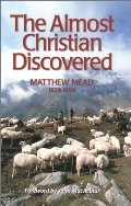 Almost Christian Discovered (Puritan Writings), The