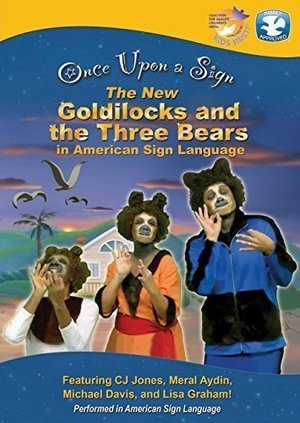 Once Upon a Sign: The New Goldilocks and Three Bears