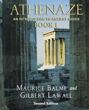 Athenaze: An Introduction to Ancient Greek Book I (2nd edition)