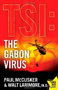 Gabon Virus: A Novel (TSI), The