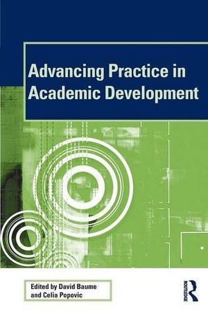 Advancing Practice in Academic Development (SEDA Series)