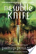 Subtle Knife: His Dark Materials, The