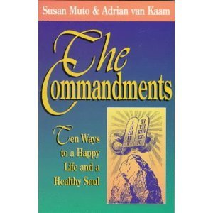 Commandments: Ten Ways to a Happy Life and a Healthy Soul, The