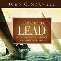 Right to Lead: Learning Leadership Through Character and Courage, The