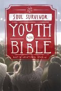 NIV Soul Survivor Youth Bible (Bible Niv)