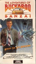 Adventures of Buckaroo Banzai Across the 8th Dimension, The [VHS]