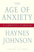 Age of Anxiety: McCarthyism to Terrorism, The