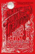 Accidental Highwayman: Being the Tale of Kit Bristol, His Horse Midnight, a Mysterious Princess, and Sundry Magical Persons Besides, The
