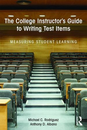College Instructor's Guide to Writing Test Items, The