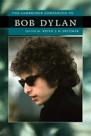 Cambridge Companion to Bob Dylan, The