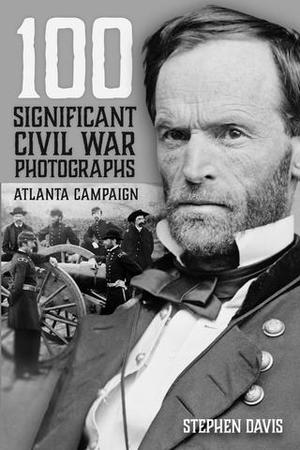 100 Significant Civil War Photographs