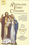 Apostolate's Family Catechism (Volume 1), The