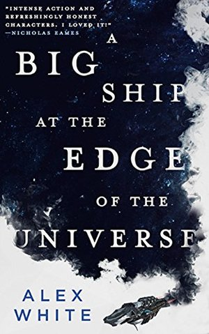 Big Ship at the Edge of the Universe (The Salvagers), A