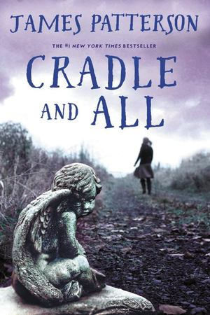 Cradle and All