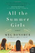 All the Summer Girls: A Novel (P.S.)