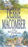 311 Pelican Court (Cedar Cove, Book 3)