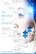 Adoration of Jenna Fox (Jenna Fox Chronicles), The