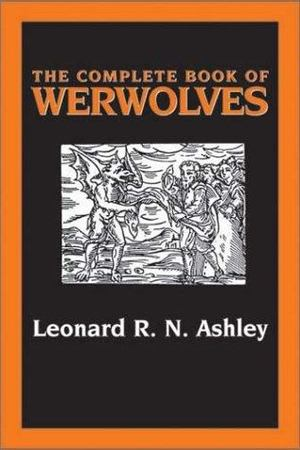 Complete Book of Werewolves, The