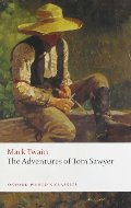 Adventures of Tom Sawyer (Oxford World's Classics), The