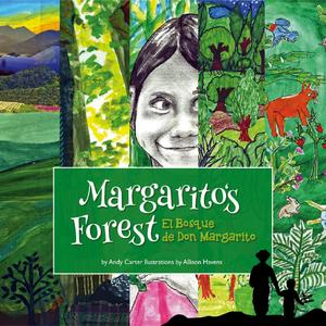Margarito's Forest/ El bosque de Margarito