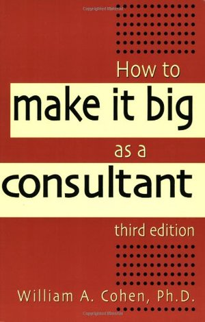 How to Make It Big as a Consultant   27200