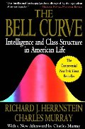 Bell Curve: Intelligence and Class Structure in American Life, The