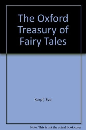 Oxford Treasury of Fairy Tales, The