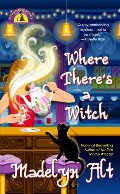Where There's a Witch (Bewitching Mysteries, No. 5)