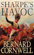 Sharpes Havoc French Invasion Portugal Spring 1809