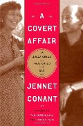 Covert Affair: Julia Child and Paul Child in the OSS, A