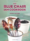 Blue Chair Jam Cookbook, The