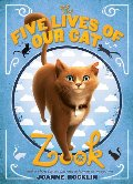 Five Lives of Our Cat Zook, The