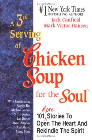 3rd Serving of Chicken Soup for the Soul, A