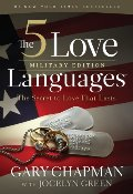 5 Love Languages Military Edition: The Secret to Love That Lasts, The