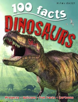 100 facts: Dinosaurs