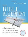 Bible Blueprint: A Catholic's Guide to Understanding and Embracing God's Word, The