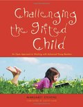 Challenging the Gifted Child: An Open Approach to Working With Advanced Young Readers