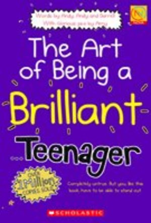 Art of Being a Brilliant Teenager, The