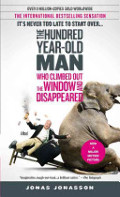 100-Year-Old Man Who Climbed Out the Window and Disappeared, The