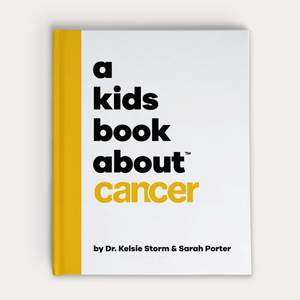Kids Book about Cancer, A