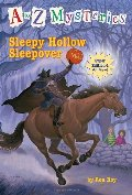 to Z Mysteries Super Edition #4: Sleepy Hollow Sleepover (A Stepping Stone Book(TM)), A