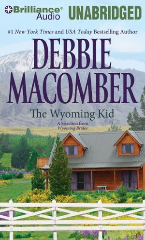 Wyoming Kid: A Selection from Wyoming Brides, The