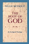 Body of God: An Ecological Theology, The