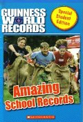 Amazing School Records (Guinness World Records)