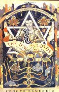Jew in the Lotus: A Poet's Re-Discovery of Jewish Identity in Buddhist India, The