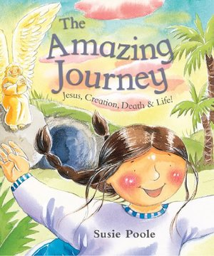 AMAZING JOURNEY THE PB: Jesus, Creation, Death, and Life!