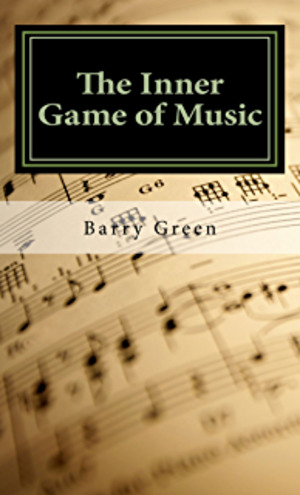 Inner Game of Music, The