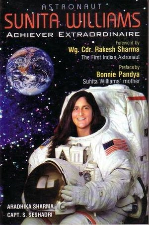 Astronaut Sunita Williams Achiever Extraordinaire